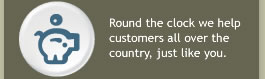 Round the clock we help customers all over the country, just like you.